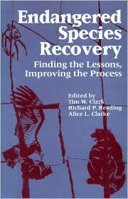 Endangered Species Recovery: Finding the Lessons Improving the Process