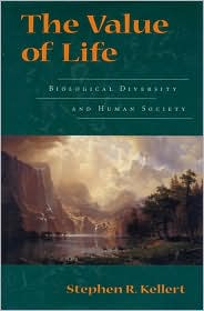 The Value of Life: Biological Diversity and Human Society