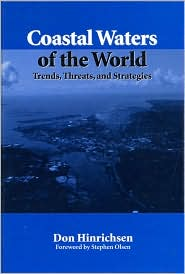Coastal Waters of the World: Trends Threats and Strategies
