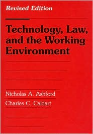 Technology Law and the Working Environment: Revised Edition