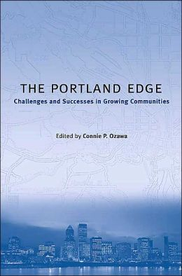 The Portland Edge: Challenges and Successes in Growing Communities