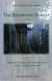 The Redwood Forest: History Ecology and Conservation of the Coast Redwoods