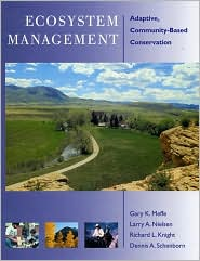 Ecosystem Management: Adaptive Community-Based Conservation