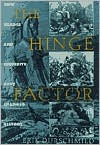 Hinge Factor: How Chance and Stupidity Have Changed History