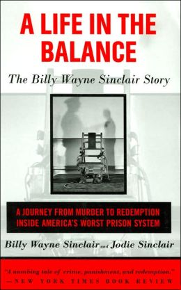 A Life in the Balance: The Billy Wayne Sinclair Story