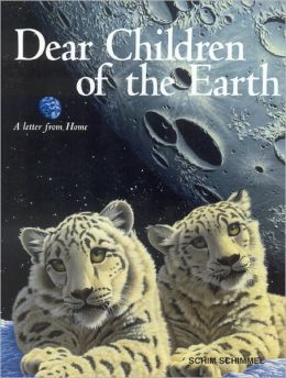Dear Children of the Earth: A Letter from Home