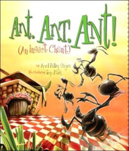 Ant, Ant, Ant!: An Insect Chant