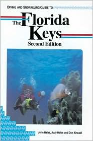 Diving & Snorkeling The Florida Keys (Lonely Planet Pisces Diving & Snorkeling Guides Series)
