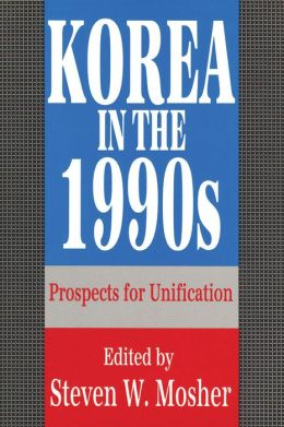 Korea in the 1990s: Prospects for Unification