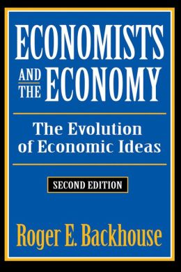 Economists and the Economy: The Evolution of Economic Ideas. Second Edition