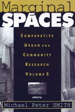 Marginal Spaces: Comparative Urban and Community Research