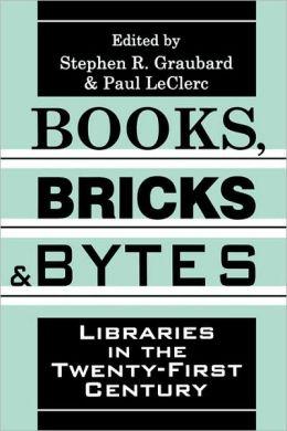 Books, Bricks, And Bytes