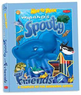 How to Draw Wyland's Spouty & Friends Kit