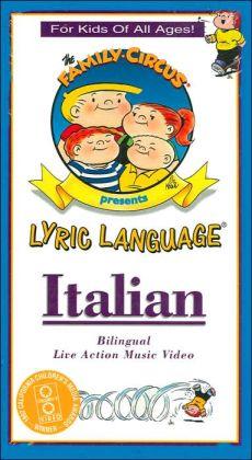 Lyric Language Italian 1: The Family Circus Bilingual Live Action Music Video (Lyric Language Series)