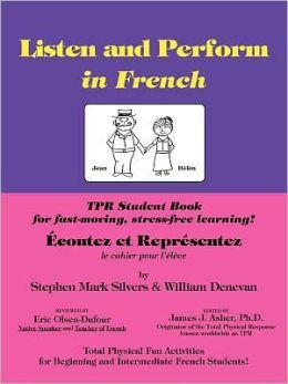Ecoutez et Representez: The TPR Student Book