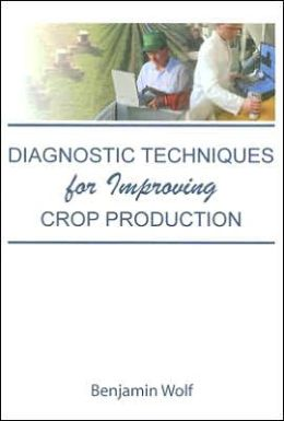 Diagnostic Techniques for Improving Crop Production