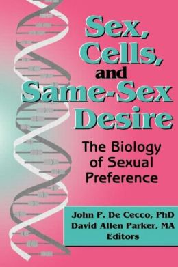 Sex, Cells, And Same-Sex Desire