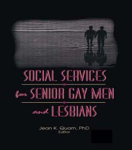 Social Services for Senior Gay Men and Lesbians