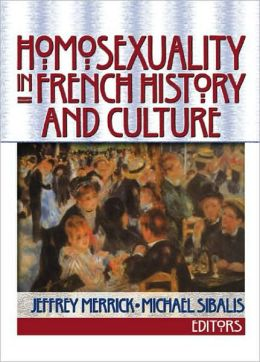 Homosexuality in French History and Culture