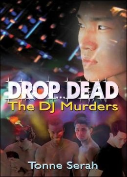 Drop ... Dead: The DJ Murders