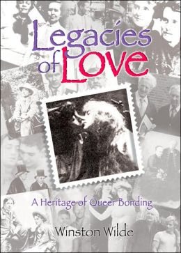 Legacies of Love: A Heritage of Queer Bonding