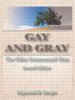 Gay and Gray: The Older Homosexual Man