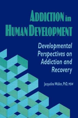 Addiction In Human Development