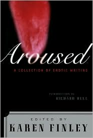 Aroused: A Collection of Erotic Writing