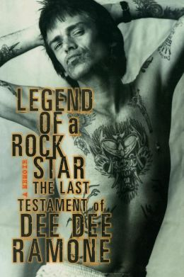 Legend of a Rock Star: The Last Testament of Dee Dee Ramone