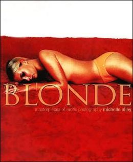 Blonde: Masterpieces of Erotic Photography