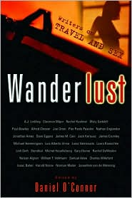 Wanderlust: Writers on Travel and Sex