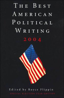 The Best American Political Writing 2004