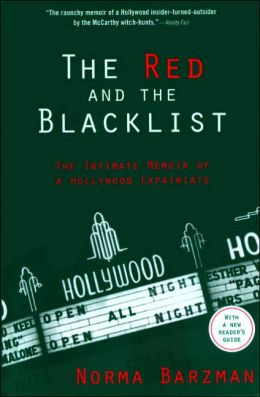 The Red and Black List: The Intimate Memoir of a Hollywood Expatriate