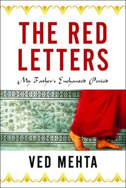 The Red Letters: My Father's Enchanted Period (Continents of Exile Series)
