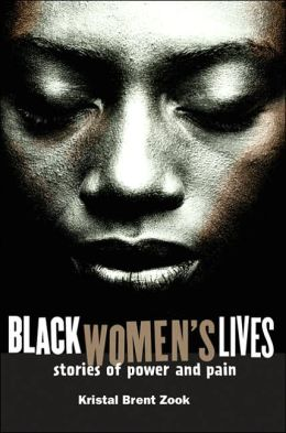 Black Women's Lives: Stories of Power and Pain