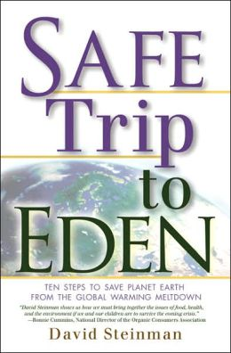 Safe Trip to Eden: Ten Steps to Save the Planet Earth from the Global Warming Meltdown