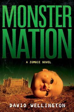 Monster Nation (Monster Zombie Series #2)
