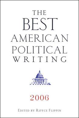 Best American Political Writing 2006