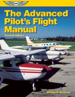 The Advanced Pilot's Flight Manual