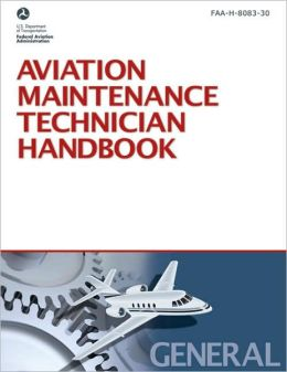 Aviation Maintenance Technician Handbook-General: FAA-H-8083-30