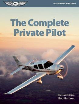 The Complete Private Pilot