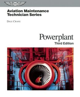 Aviation Maintenance Technician: Powerplant