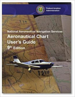 Aeronautical Chart User's Guide: National Aeronautical Navigation Services