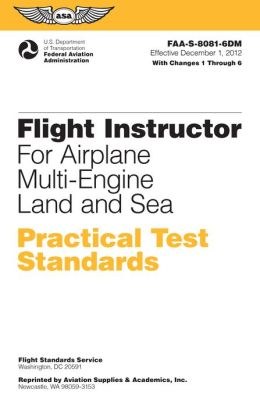 Flight Instructor Practical Test Standards for Airplane Multi-Engine Land and Sea: FAA-S-8081-6D