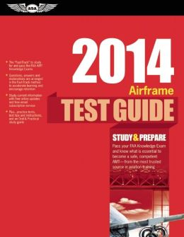 Airframe Test Guide 2014: The