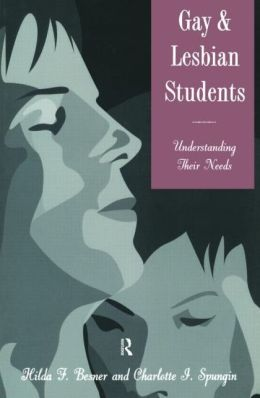 Gay and Lesbian Students: Understanding Their Needs