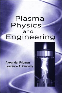 Plasma Physics and Engineering