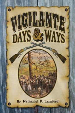 Vigilante Days and Ways