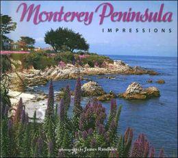 Monterey Peninsula Impressions