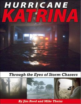 Hurricane Katrina: Through the Eyes of Storm Chasers
